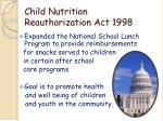 child nutrition reauthorization act 1998
