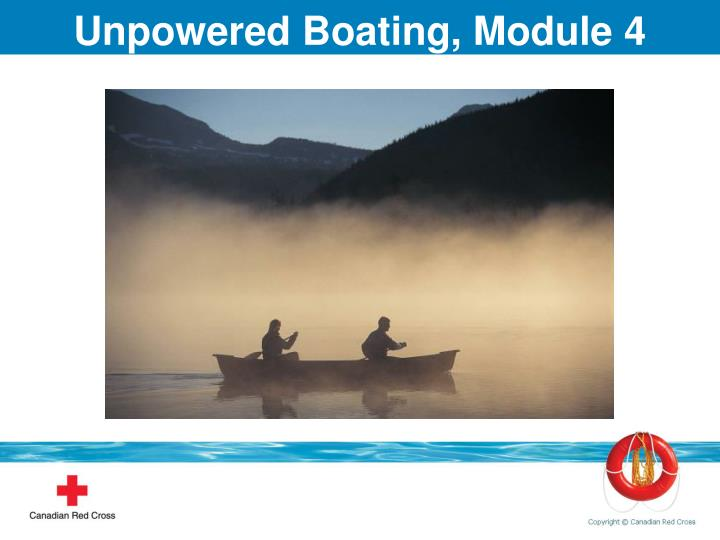 Unpowered Boating, Module 4