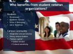who benefits from student veteran organizations