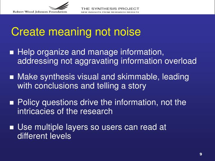 Create meaning not noise
