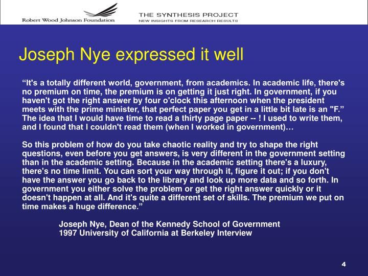 Joseph Nye expressed it well