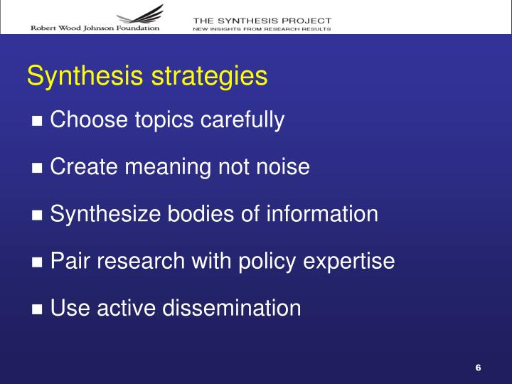 Synthesis strategies