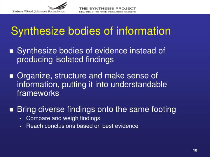 Synthesize bodies of information
