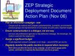 zep strategic deployment document action plan nov 06