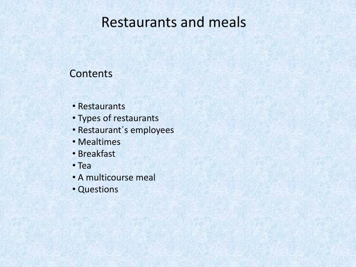 Restaurants and meals1