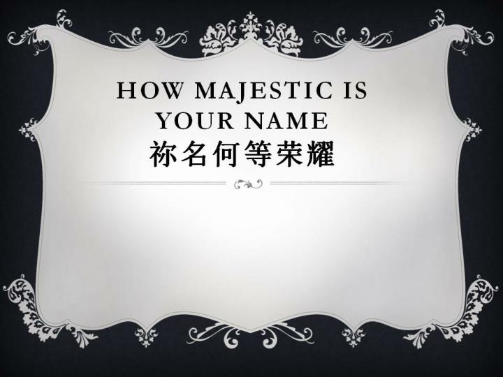 how majestic is your name n.