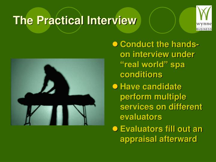 The Practical Interview