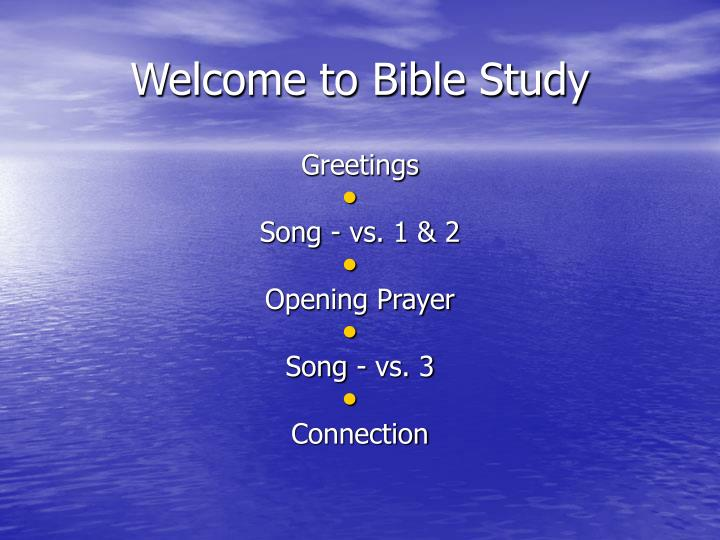 welcome to bible study n.