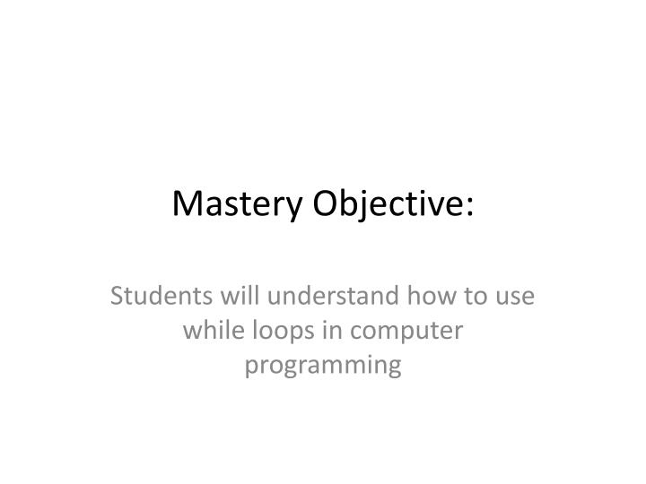 mastery objective n.