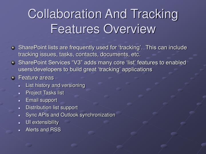 Collaboration and tracking features overview