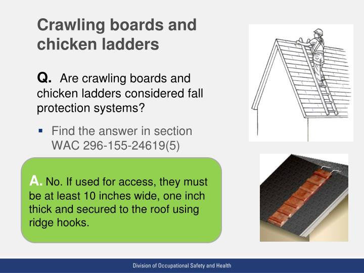 Crawling boards and chicken ladders