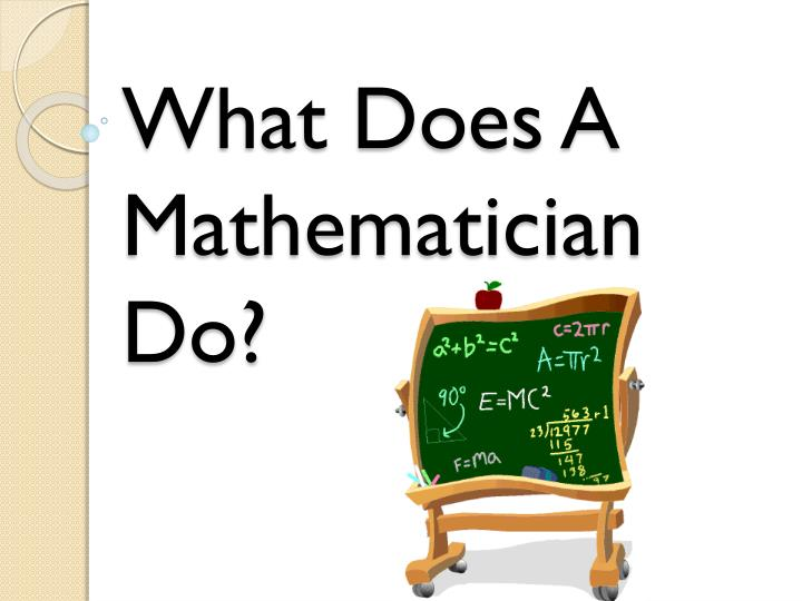 what does a mathematician do n.