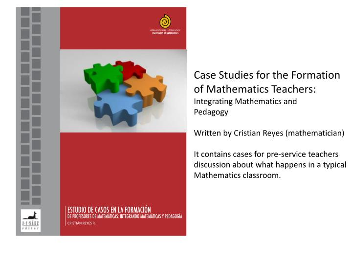 Case Studies for the Formation