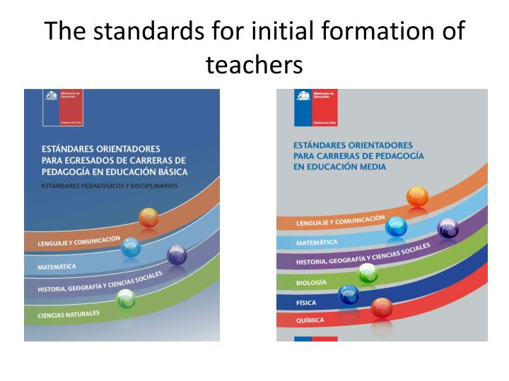 The standards for initial formation of teachers