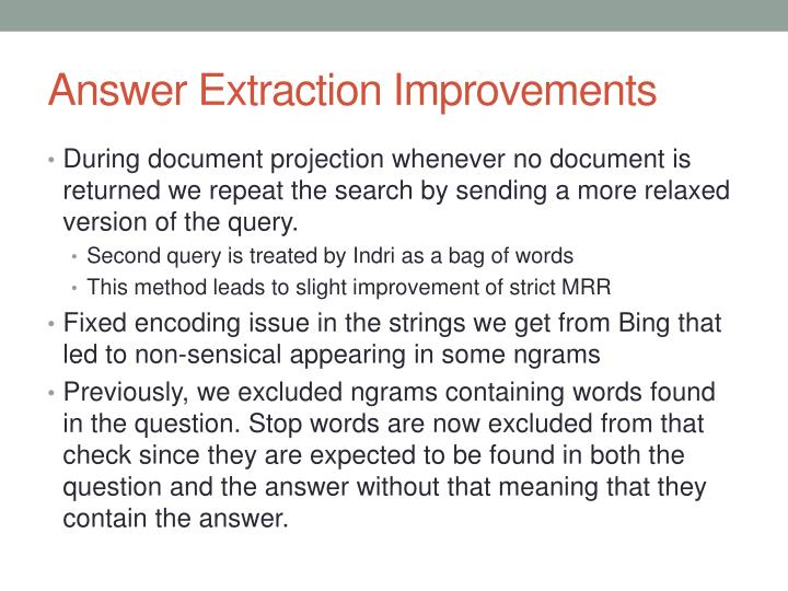 Answer Extraction Improvements