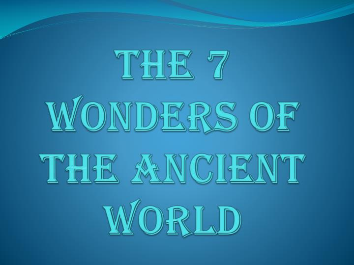 the 7 wonders of the ancient world n.