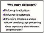 why study disfluency