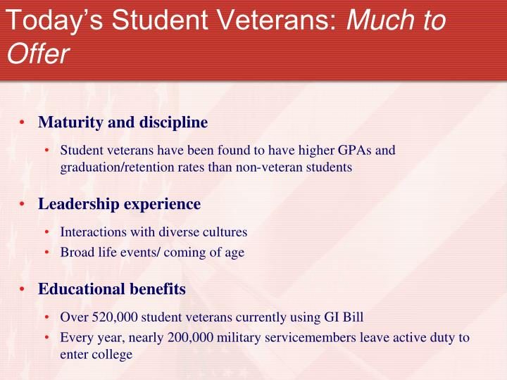 Today s student veterans much to offer