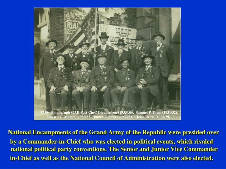 National Encampments of the Grand Army of the Republic were presided over