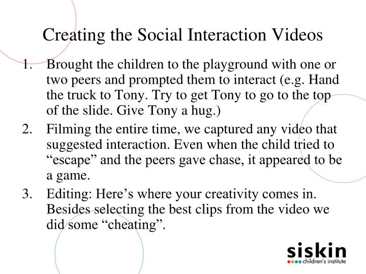 Creating the Social Interaction Videos