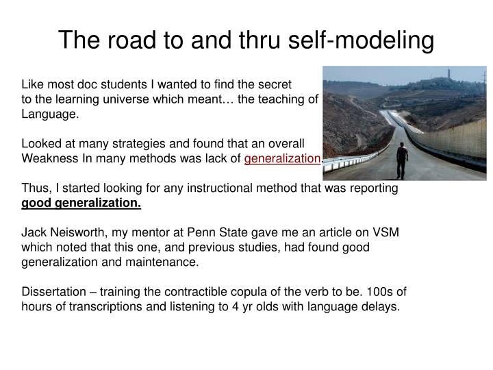 The road to and thru self-modeling