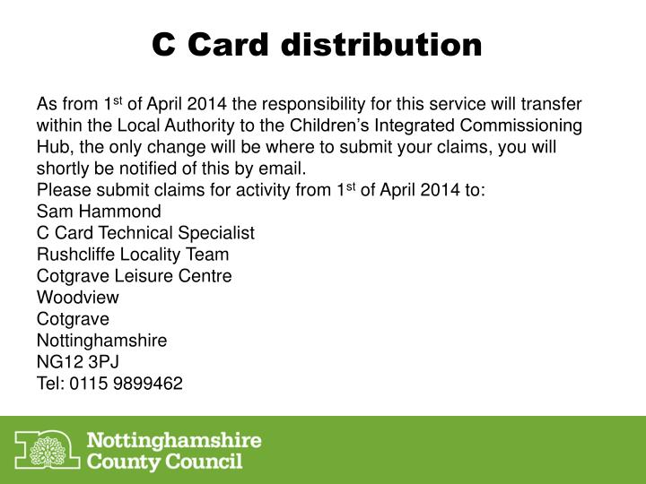 C Card distribution