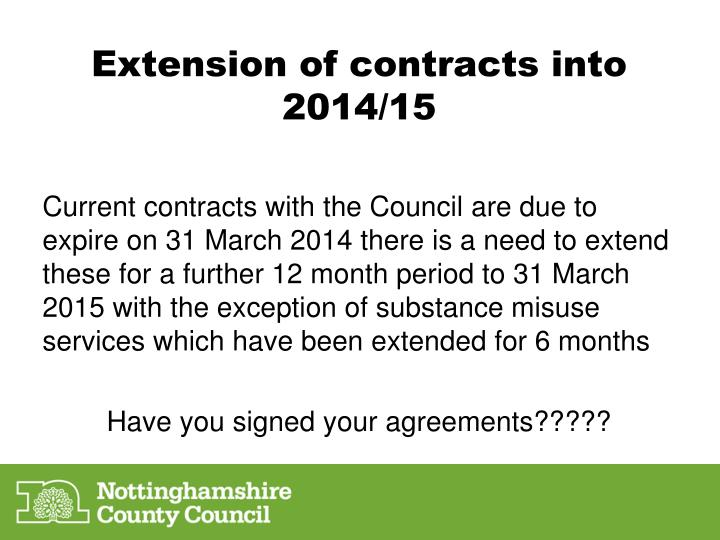 Extension of contracts into 2014 15