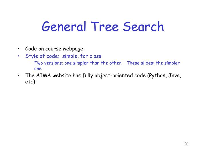 General Tree Search