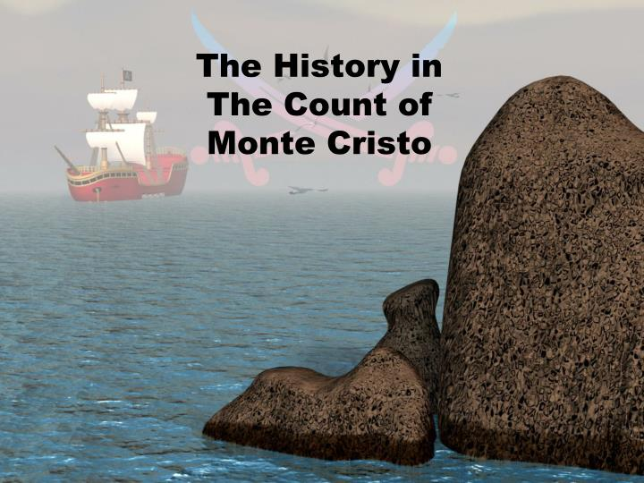 The History in The Count of Monte Cristo