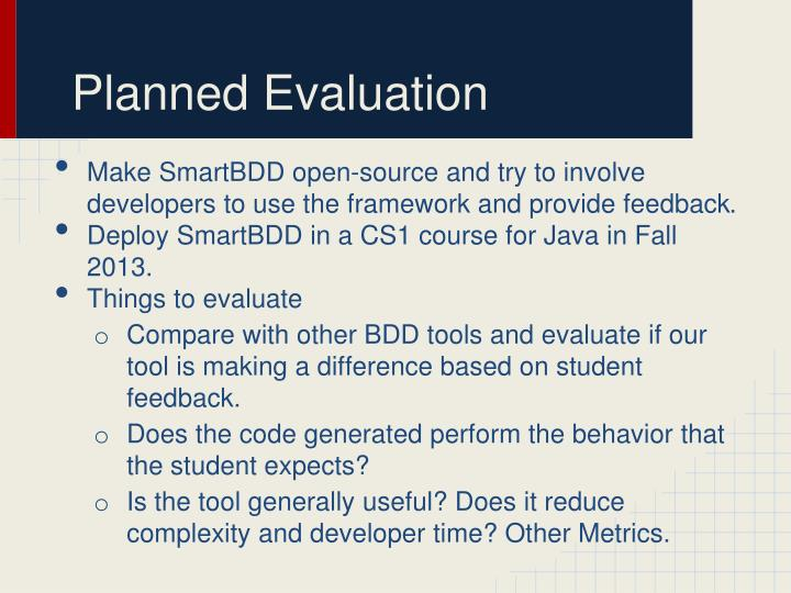 Planned Evaluation
