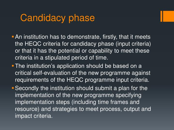 Candidacy phase