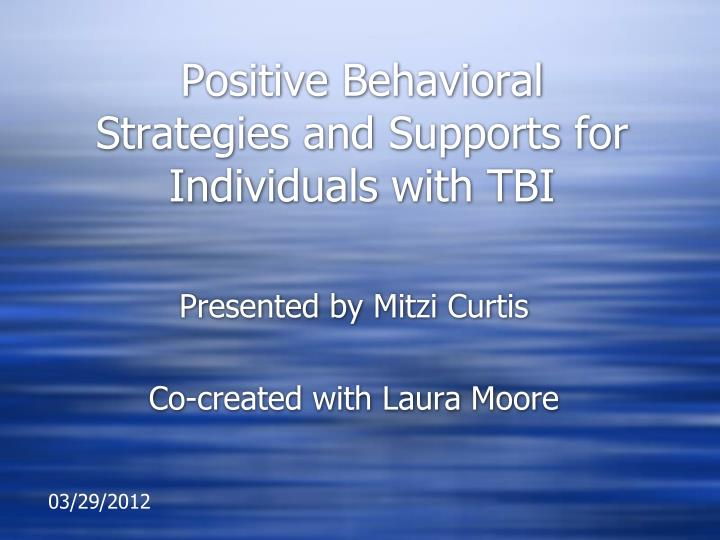 positive behavioral strategies and supports for individuals with tbi n.