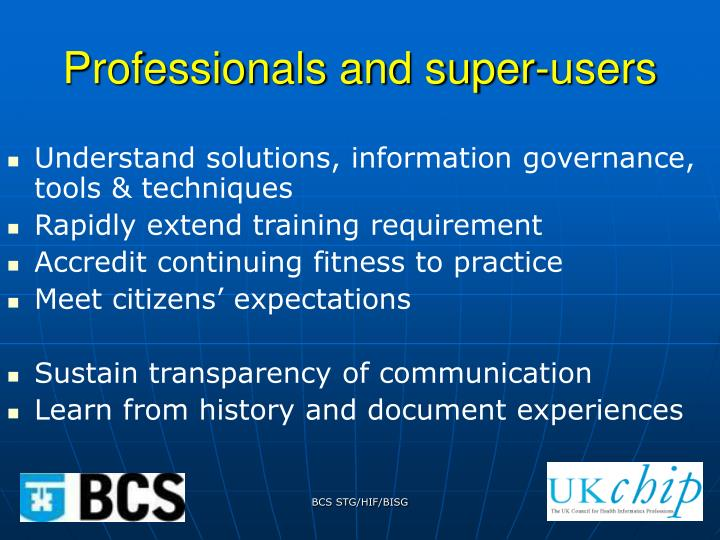 Professionals and super-users