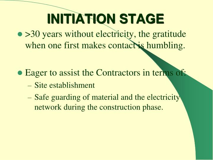 INITIATION STAGE