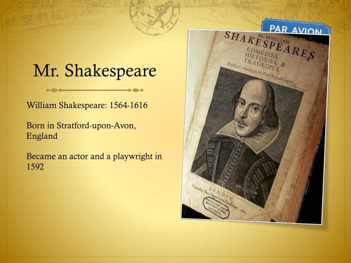 Mr shakespeare