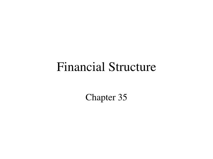 financial structure n.