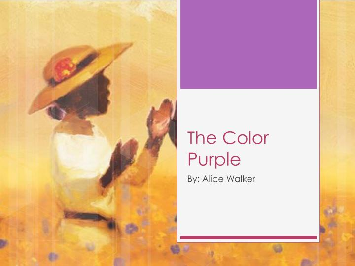 women in the color purple by collins Although women are universally oppressed in the color purple, all of them learn to stick up for themselves ultimately, men fail to hold onto their power because the women in their lives refuse to abide by it in the color purple, men see women as objects to control to have a healthy relationship.