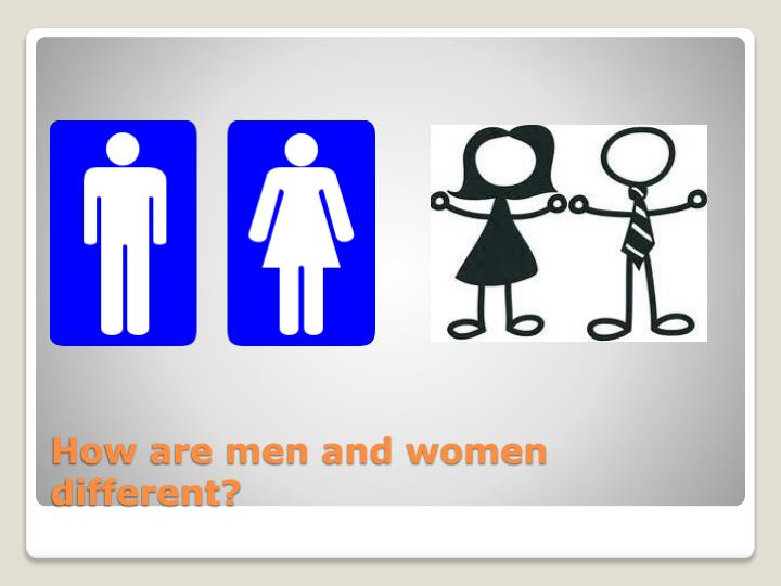 How are men and women different?