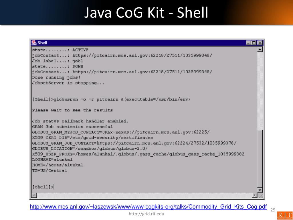 PPT - Job Submission Condor, Globus , Java CoG Kit