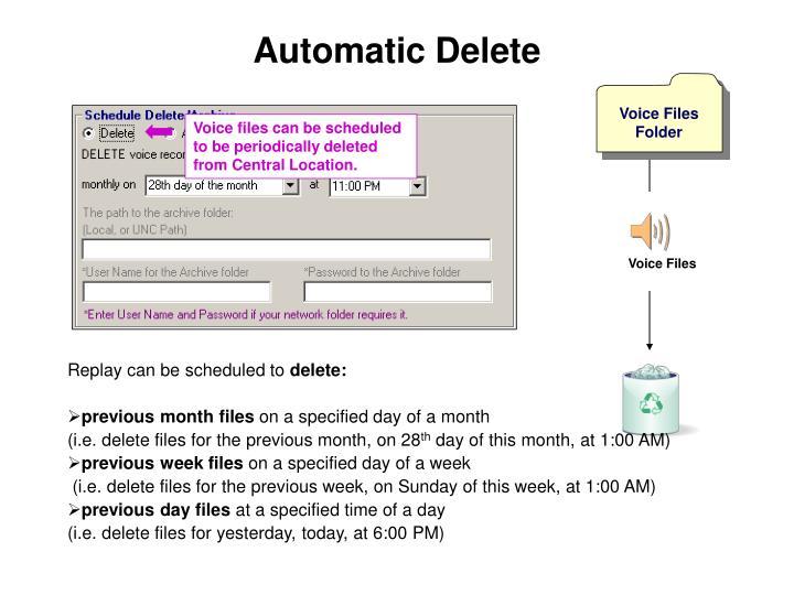 Automatic Delete
