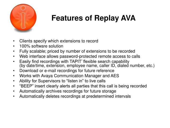 Features of replay ava