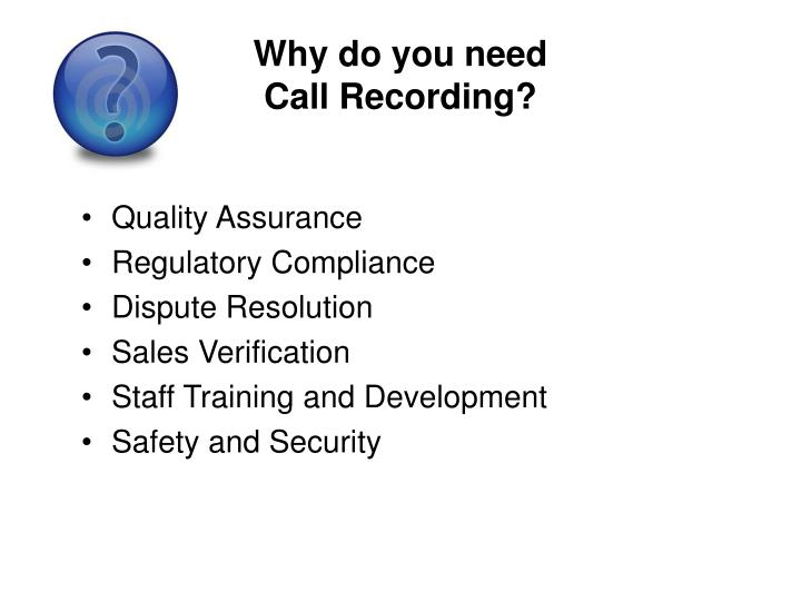 Why do you need call recording