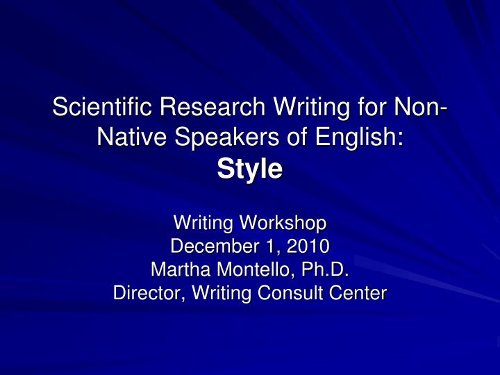 scientific research writing for non native speakers of english style n.