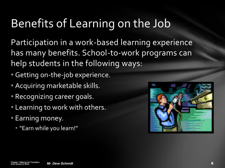 Benefits of Learning on the Job