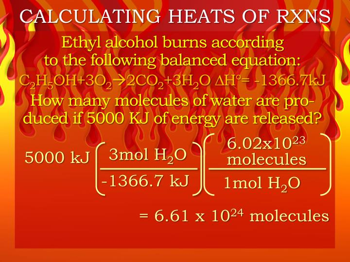 CALCULATING HEATS OF RXNS