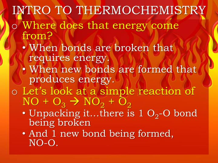 INTRO TO THERMOCHEMISTRY