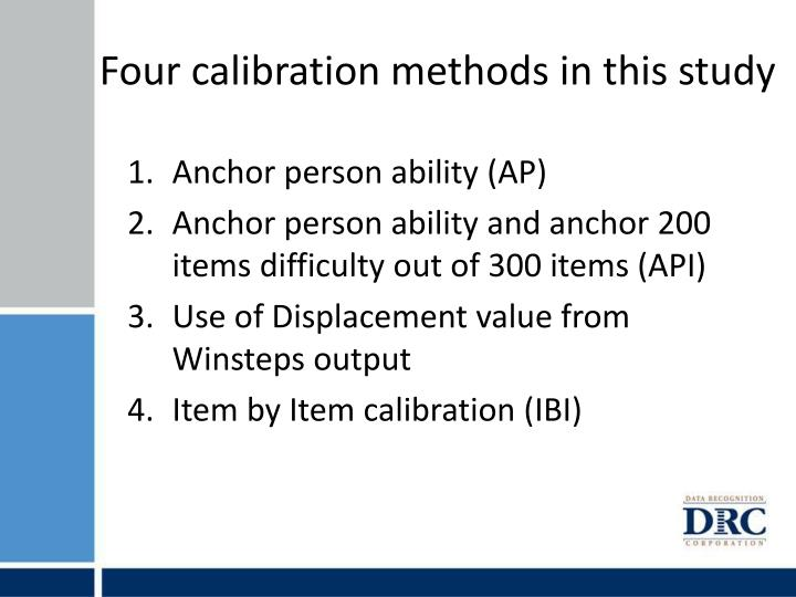 Four calibration methods in this study