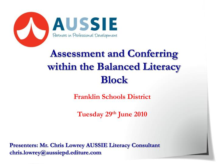 Assessment and Conferring within the Balanced Literacy Block