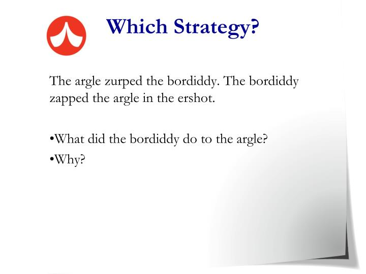 Which Strategy?
