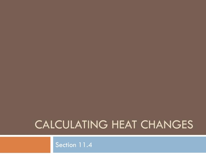 calculating heat changes n.